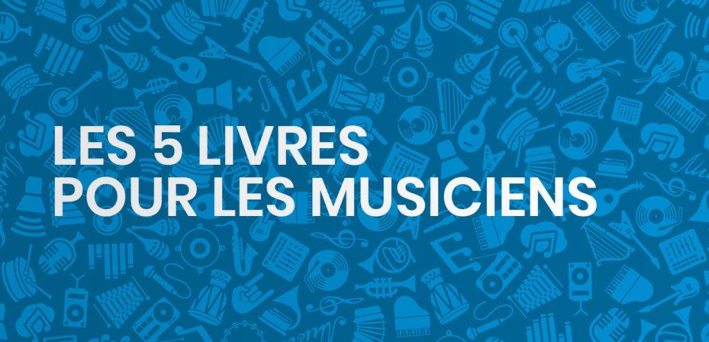 Les 5 livres sur le marketing musical incontournables pour les musiciens en 2021