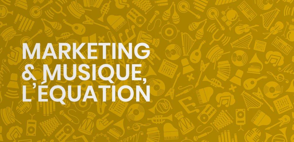 Marketing et musique, une équation pas si impossible !